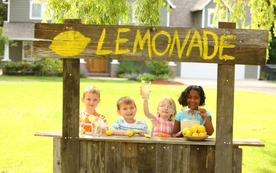 Lessons from Your Child's Lemonade Stand